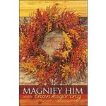Bulletin-Magnify Him...